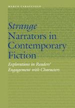 Strange Narrators in Contemporary Fiction (Frontiers of Narrative)