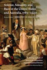 Science, Sexuality, and Race in the United States and Australia, 1780-1940, Revised Edition