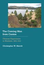 The Coming Man from Canton (Historical Archaeology of the American West)