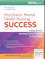 Psychiatric Mental Health Nursing Success (Psychiatric Mental Health Nursing Success)
