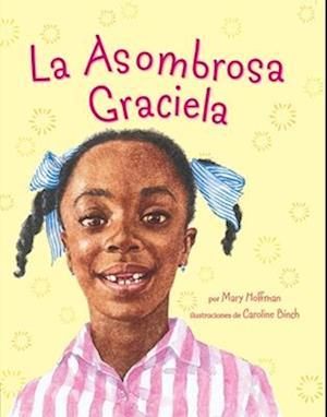 Asombrosa Graciela, La