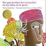 Porque Zumban Los Mosquitos En Los Oidos de la Gente = Why Mosquitoes Buzz in People's Ears (Ediciones Dial)