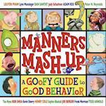 Manners Mash-Up af Sophie Blackall, Lynn Munsinger, Henry Cole