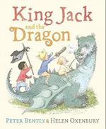 King Jack and the Dragon af Helen Oxenbury, Peter Bently