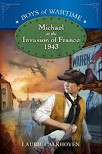 Michael at the Invasion of France, 1943 af Laurie Calkhoven