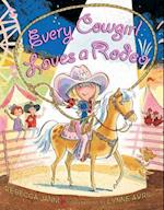 Every Cowgirl Loves a Rodeo (Every Cowgirl)