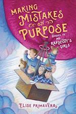 Making Mistakes on Purpose (Ms Rapscotts Girls)