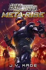 The Meta-Rise (Bot Wars)