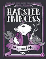 Hamster Princess: Of Mice and Magic (Hamster Princess, nr. 2)