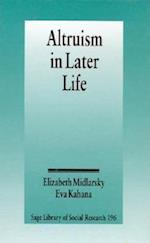 Altruism in Later Life (SAGE LIBRARY OF SOCIAL RESEARCH, nr. 196)