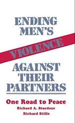 Ending Men's Violence against Their Partners