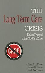 The Long Term Care Crisis