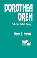 Dorothea Orem (NOTES ON NURSING THEORIES, nr. 4)