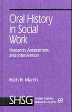 Oral History in Social Work (SAGE HUMAN SERVICES GUIDES, nr. 69)