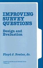 Improving Survey Questions (Applied Social Research Methods, nr. 38)