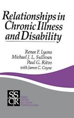 Relationships in Chronic Illness and Disability (Sage Series on Close Relationships, nr. 11)