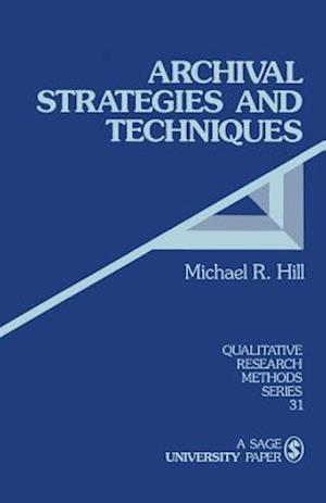 Archival Strategies and Techniques
