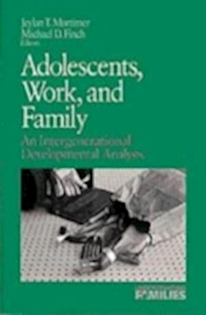 Adolescents, Work, and Family