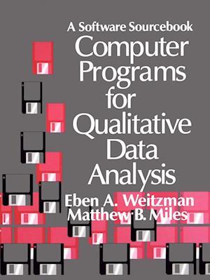 Computer Programs for Qualitative Data Analysis: A Software Sourcebook