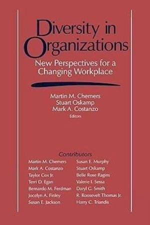 Diversity in Organizations: New Perspectives for a Changing Workplace
