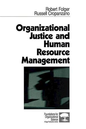 Organizational Justice and Human Resource Management