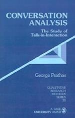 Conversation Analysis (QUALITATIVE RESEARCH METHODS, nr. 35)