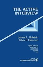 The Active Interview (QUALITATIVE RESEARCH METHODS, nr. 37)
