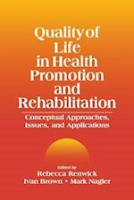 Quality of Life in Health Promotion and Rehabilitation