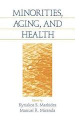 Minorities, Aging and Health