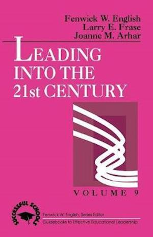 Leading into the 21st Century