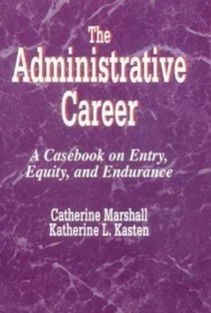 The Administrative Career