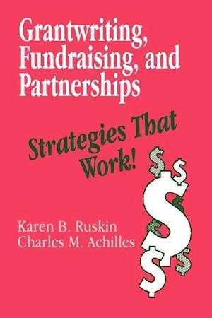 Grantwriting, Fundraising, and Partnerships