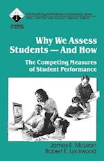 Why We Assess Students -- And How: The Competing Measures of Student Performance af James McLean, Robert E. Lockwood