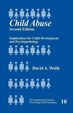 Child Abuse: Implications for Child Development and Psychopathology