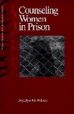 Counseling Women in Prison (Women's Mental Health and Development, nr. 3)