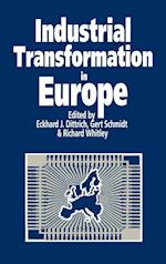 Industrial Transformation in Europe af Eckhard J Dittrich, Gert Schmidt, Richard Whitley