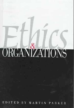 Ethics & Organizations