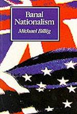 Banal Nationalism af Michael Billig