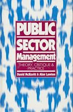 Public Sector Management (Published in Association With the Open University)