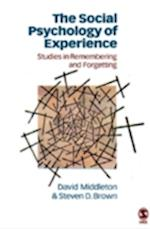 The Social Psychology of Experience (Inquiries in Social Construction Series)