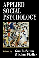 Applied Social Psychology af Klaus Fiedler, G R Semin