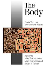 The Body (Published in Association With Theory, Culture & Society, nr. 7)