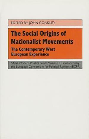 The Social Origins of Nationalist Movements