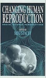 Changing Human Reproduction