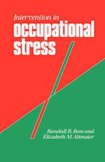 Intervention in Occupational Stress (Counselling in Practice Series)