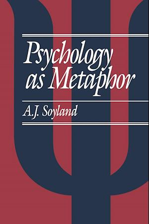 Psychology as Metaphor