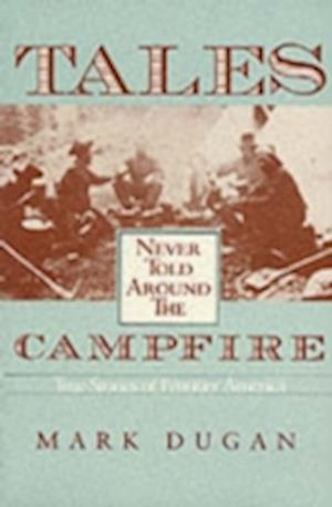 Tales Never Told Around Campfire