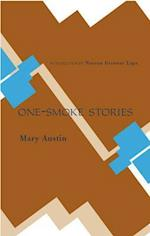 One-smoke Stories af Mary Austin