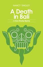 A Death in Bali (Jenna Murphy Mysteries)