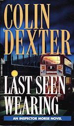 Last Seen Wearing af Colin Dexter